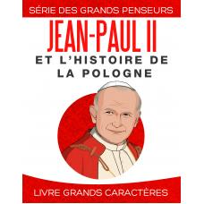 Jean-Paul II et l'histoire de la Pologne