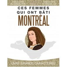 Ces femmes qui ont bâti Montréal